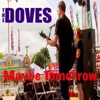 The Doves - Maybe Tomorrow
