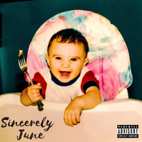 June - Sincerely (Explicit)