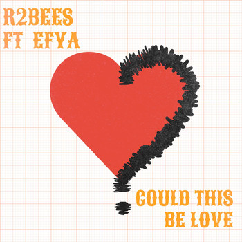 R2Bees - Could This Be Love