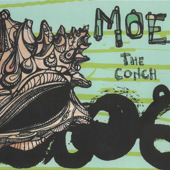 moe. - The Conch