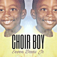 Seven Davis Jr - Choir Boy