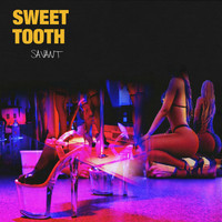 Savant - Sweet Tooth (Explicit)