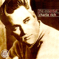 Charlie Rich - The Essential