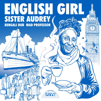 Sister Audrey & Mad Professor - English Girl