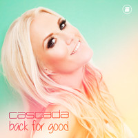 Cascada - Back for Good