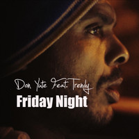 Don Yute - Friday Night