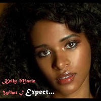 Kelly Marie - What I Expect