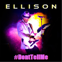 Ellison - #Donttellme