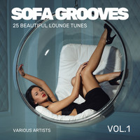Various Artists - Sofa Grooves (25 Beautiful Lounge Tunes), Vol. 1