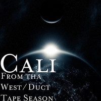 Cali - From tha West / Duct Tape Season (Explicit)