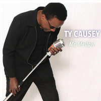 Ty Causey - Mr. Mellow