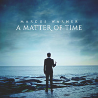 Marcus Warner - A Matter of Time