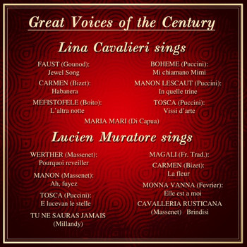 Lucien Muratore, Lina Cavalieri, Chicago Symphony Orchestra and Frederick Stock - Great Voices Of The Century