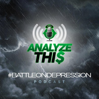 E.A - Analyzethis: #Battleondepression (Explicit)