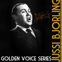 Jussi Björling - Golden Voice Series