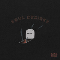 Nylez - Soul Desires (Explicit)