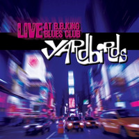 The Yardbirds - Live at B.B. King Blues Club (Live)