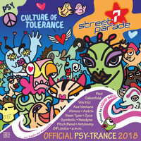 Liquid Soul - Street Parade 2018 Official Psy-Trance (Mixed by Liquid Soul) (Culture of Tolerance)