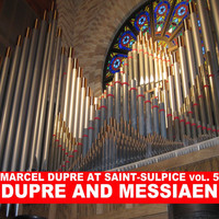Marcel Dupre - Dupre and Messiaen