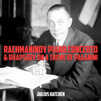 Julius Katchen - Rachmaninov: Piano Concerto & Rhapsody on a Theme of Paganini
