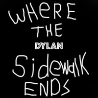 Dylan - Where the Sidewalk Ends