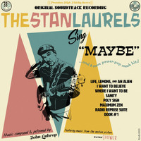 The Stan Laurels - Maybe