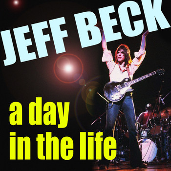 Jeff Beck - A Day In A Life