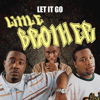 Little Brother - Let It Go