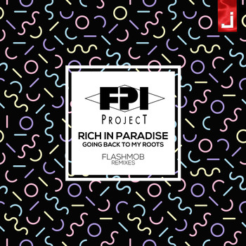 FPI Project - Rich in Paradise (Going Back to My Roots) (Flashmob Remixes)