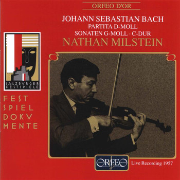 Nathan Milstein - Bach: Works for Solo Violin (Live)