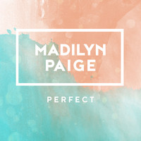 Madilyn Paige - Perfect