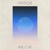 Magique - Real Love