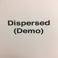 D - Dispersed (Demo)