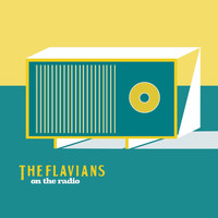 The Flavians - On the Radio