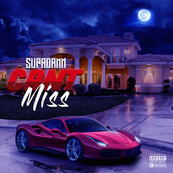 SUPADAMN - Can't Miss (Explicit)