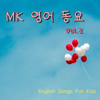 MK - Mk English Songs for Kids Vol.2