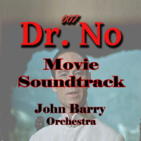 John Barry Orchestra - Movie Soundtrack, Dr. No