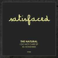 The Natural - I Do Not Care EP