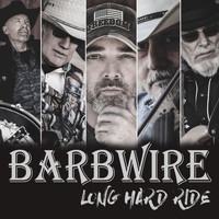 Barbwire - Long Hard Ride