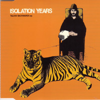 Isolation Years - Talkin' Backwards