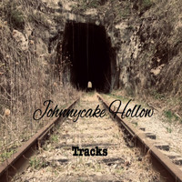 Johnnycake Hollow - Tracks