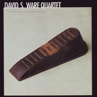 David S. Ware Quartet - Oblations and Blessings