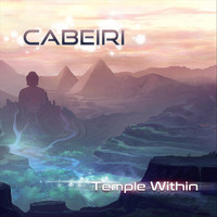 Cabeiri - Temple Within