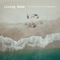 Living Room - A Little Piece of Happiness