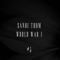 Sandi Thom - World War I