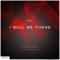 Badi - I Will Be There