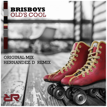 Brisboys - Old's Cool
