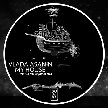 Vlada Asanin - My House