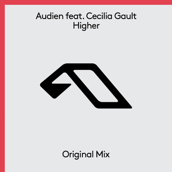 Audien feat. Cecilia Gault - Higher