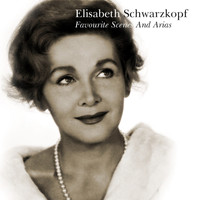 Elisabeth Schwarzkopf - Favourite Scenes And Arias
